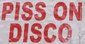 Piss on Disco!